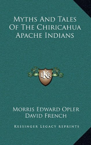 9781164474517: Myths And Tales Of The Chiricahua Apache Indians