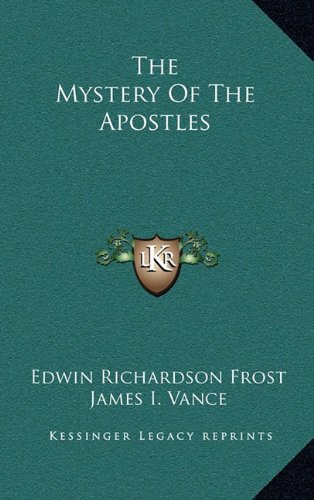 9781164475200: The Mystery Of The Apostles