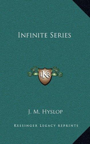 9781164475606: Infinite Series