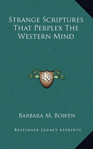 9781164475705: Strange Scriptures That Perplex The Western Mind