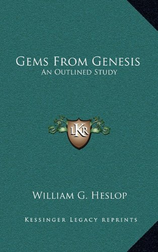 9781164475927: Gems From Genesis: An Outlined Study