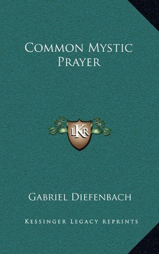 9781164476863: Common Mystic Prayer