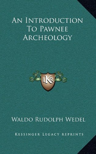 9781164481379: An Introduction To Pawnee Archeology