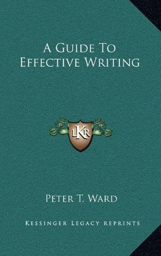 9781164482154: A Guide To Effective Writing