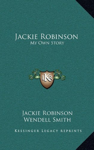 9781164482734: Jackie Robinson: My Own Story