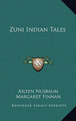 9781164482956: Zuni Indian Tales