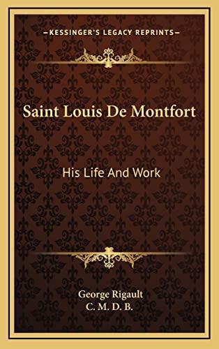 9781164484370: Saint Louis De Montfort: His Life And Work