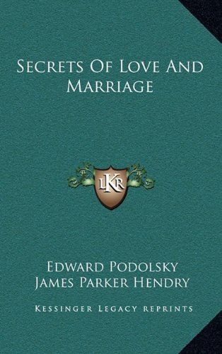 9781164484547: Secrets of Love and Marriage