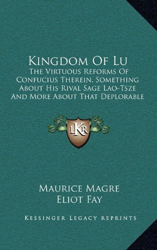 Kingdom Of Lu: The Virtuous Reforms Of
