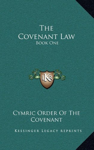 9781164485650: The Covenant Law: Book One