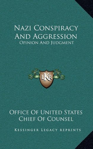 9781164486091: Nazi Conspiracy and Aggression: Opinion and Judgment