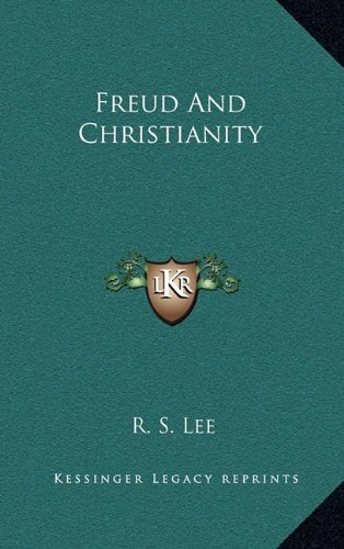 9781164486787: Freud And Christianity