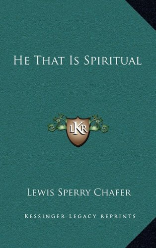 9781164487029: He That Is Spiritual