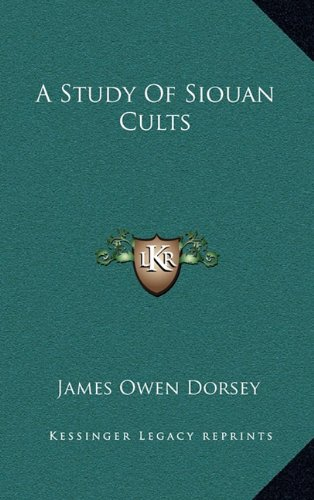 9781164487128: A Study Of Siouan Cults
