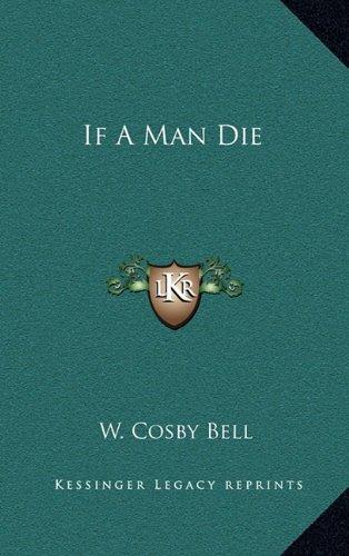 9781164487838: If A Man Die