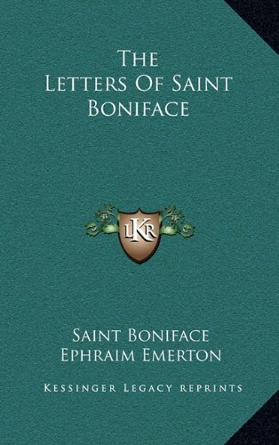 9781164487937: The Letters Of Saint Boniface