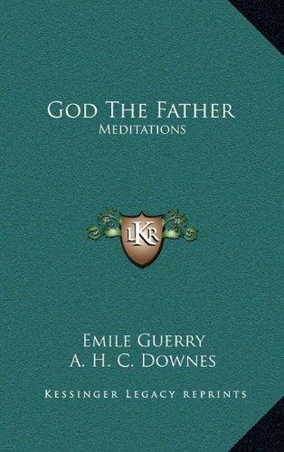9781164488286: God The Father: Meditations