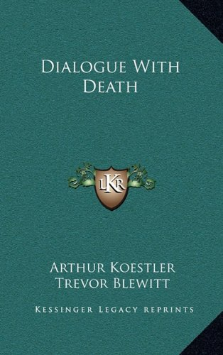9781164488774: Dialogue With Death