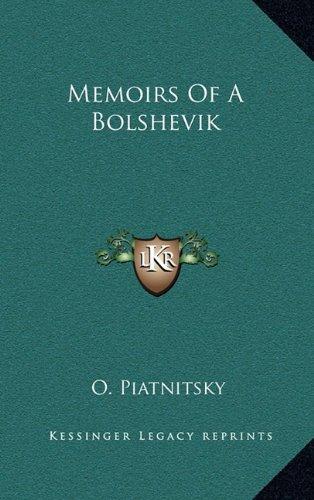 9781164489030: Memoirs Of A Bolshevik