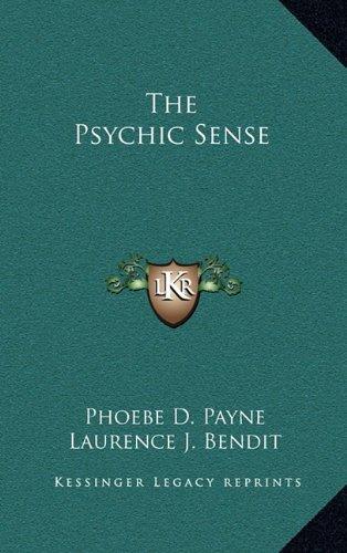 9781164489139: The Psychic Sense