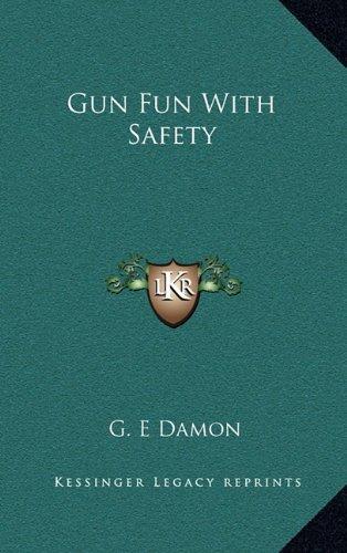 9781164489559: Gun Fun With Safety