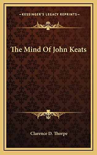 The Mind Of John Keats: Thorpe, Clarence D.