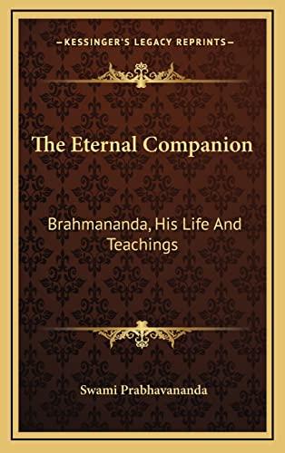 9781164490166: The Eternal Companion: Brahmananda, His Life And Teachings