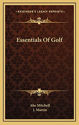 9781164491026: Essentials Of Golf