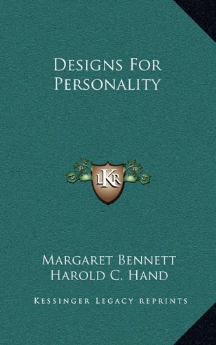 9781164491309: Designs For Personality