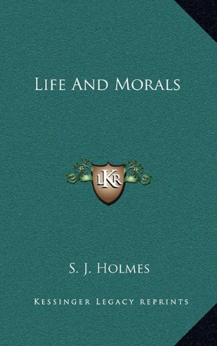 9781164491484: Life And Morals
