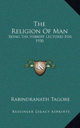 9781164491880: The Religion of Man: Being the Hibbert Lectures for 1930