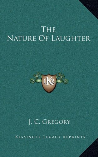 9781164491972: The Nature Of Laughter