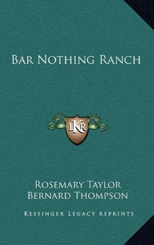 9781164492108: Bar Nothing Ranch