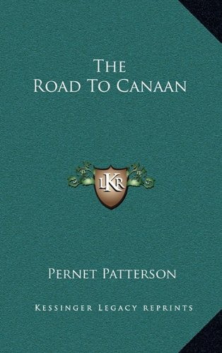9781164492375: The Road To Canaan