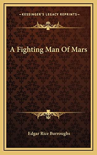 9781164492771: A Fighting Man Of Mars