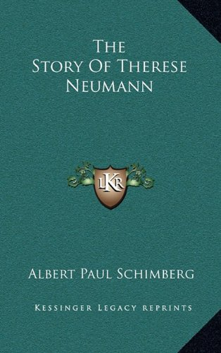 9781164492801: The Story Of Therese Neumann