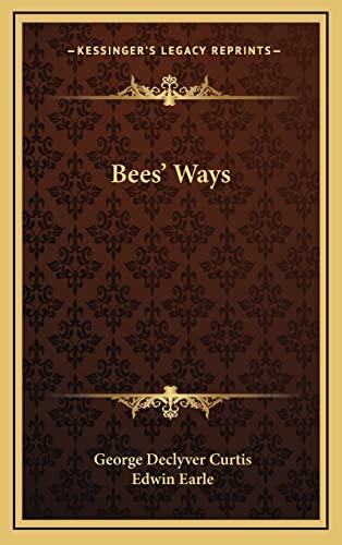 9781164492849: Bees' Ways