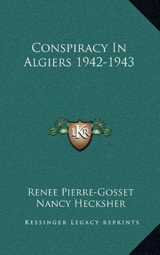 9781164493969: Conspiracy In Algiers 1942-1943