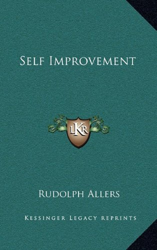 9781164494805: Self Improvement (Kessinger Legacy Reprints)