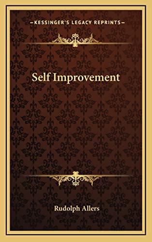 9781164494805: Self Improvement (Kessinger Legacy Reprints)