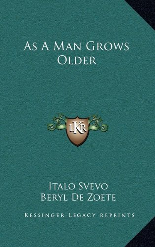 9781164495109: As A Man Grows Older
