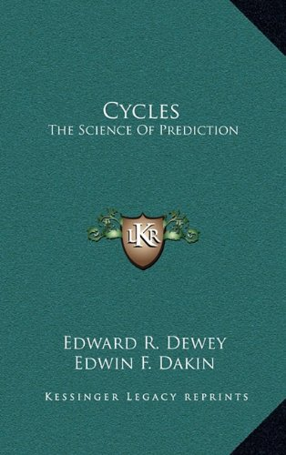 9781164495345: Cycles: The Science Of Prediction