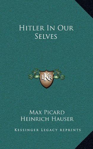 9781164495673: Hitler In Our Selves