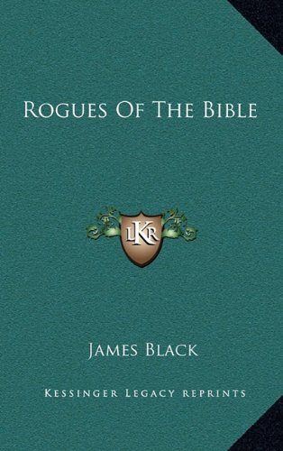 9781164496243: Rogues Of The Bible