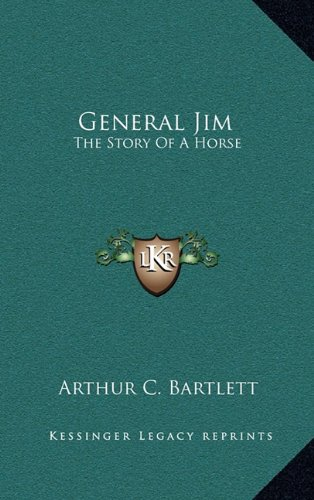 9781164497424: General Jim: The Story Of A Horse
