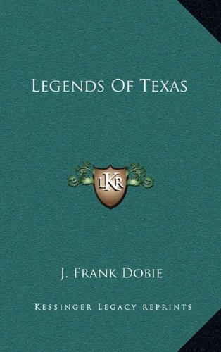 9781164498223: Legends Of Texas