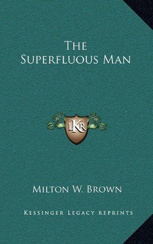 9781164498704: The Superfluous Man