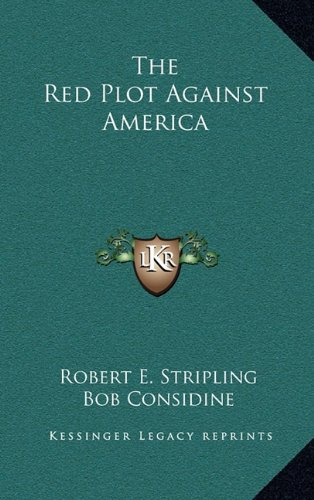 9781164499008: The Red Plot Against America
