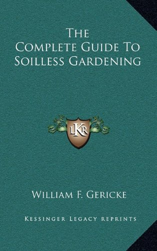 9781164499305: The Complete Guide To Soilless Gardening