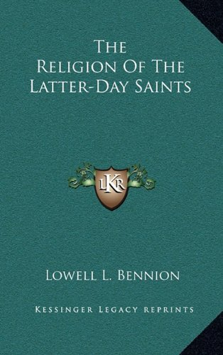 9781164499817: The Religion Of The Latter-Day Saints